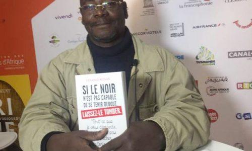 « Si le Noir n'est pas capable de se tenir debout, laissez-le tomber », le nouvel essai de Venance Konan.